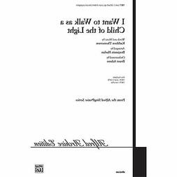 I Want to Walk As a Child of the Light 00-19877